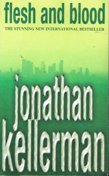 Flesh and blood Jonathan Kellerman