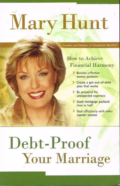Debt proof your marriage Mary Hunt