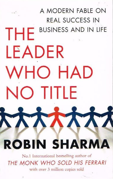 The leader who had no title Robin Sharma