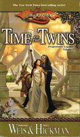 Time of the twins Margaret Weiss & Tracy Hickman