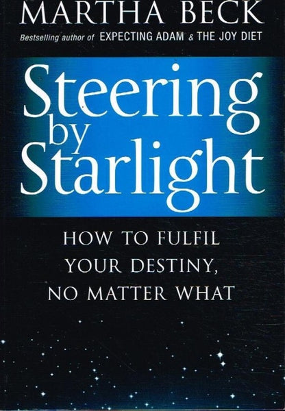 Steering by starlight Martha Beck