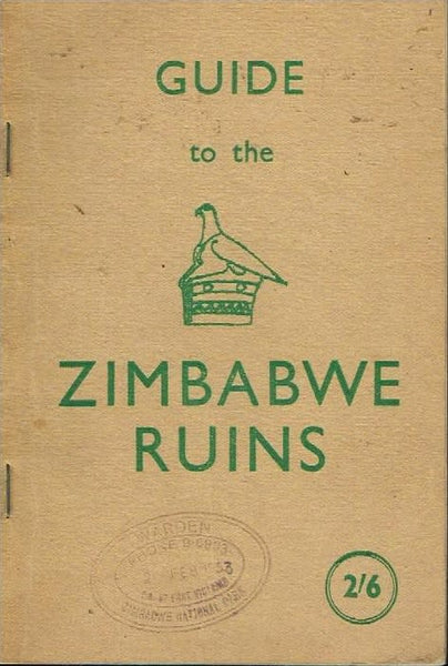 Guide to the Zimbabwe ruins Neville Jones (booklet)