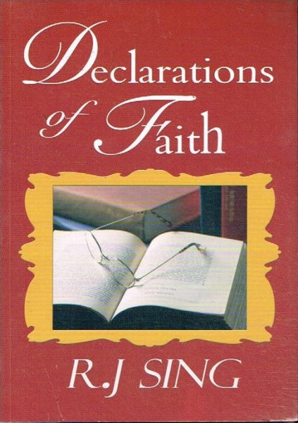 Declarations of faith R J Sing