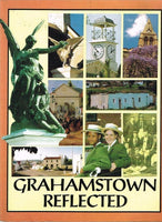 Grahamstown reflected by Emily O'Meara Duncan Greaves & Lyn Tyler