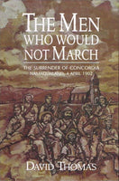 The men who would not march the surrender of Concordia Namaqua 4 April 1902 David Thomas