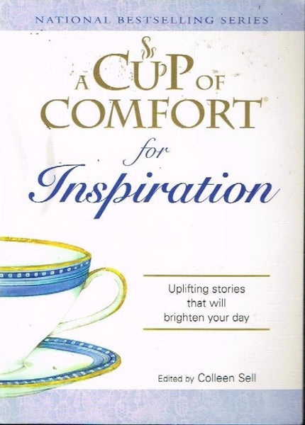 A cup of comfort for inspiration edited by Colleen Sell