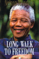 Long walk to freedom abridged edition Nelson Mandela