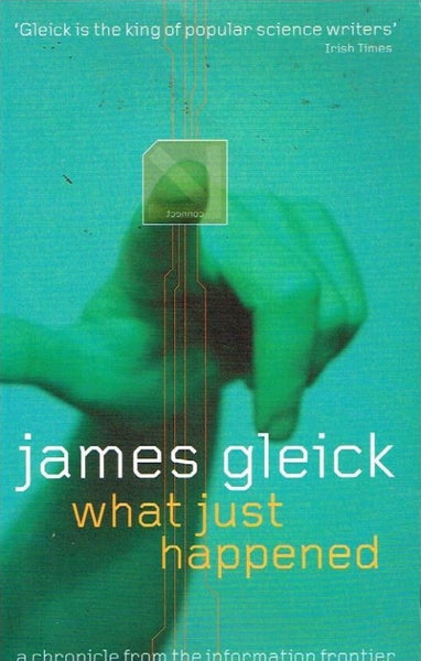 What just happened James Gleick