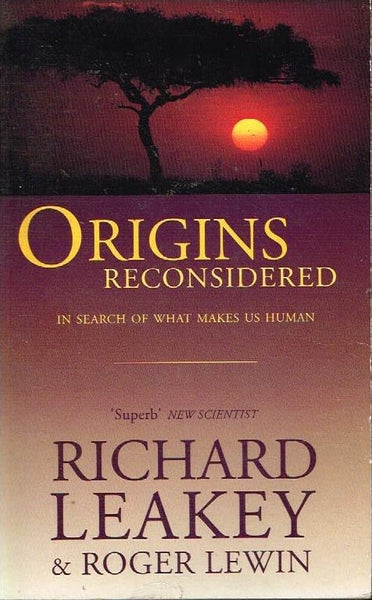 Origins reconsidered Richard Leakey
