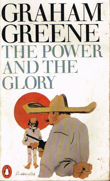 The power and the glory Graham Greene