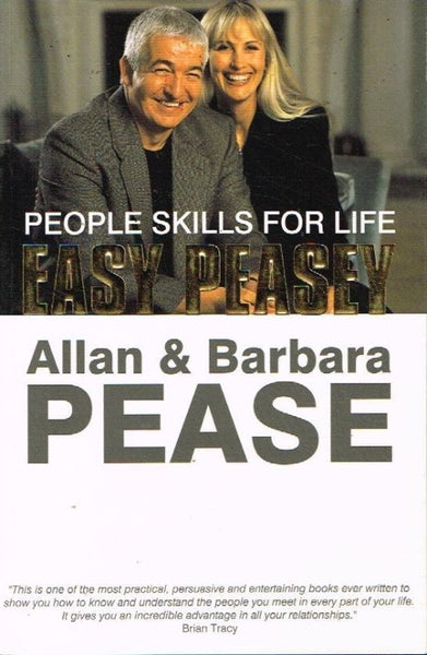 Easy peasey people skills for life Allan & Barbara Pease