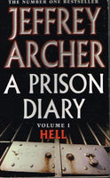 A prison diary vol1 Hell Jeffrey Archer