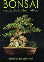 Bonsai success in Southern Africa Carl Morrow and Keith Kirsten