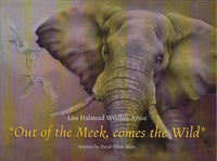 Out of the meek comes the wild Lisa Halstead