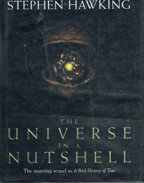 The universe in a nutshell Stephen Hawking