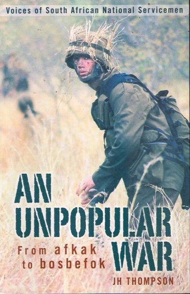 An unpopular war J H Thompson