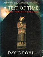 A test of time the Bible from myth to history David Rohl