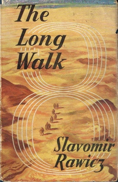 The long walk Slawomir Rawicz (1st edition 1956)
