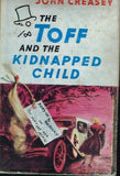 The toff and the kidnapped child John Creasey (1st edition 1960)