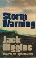 Storm warning Jack Higgins (1st edition 1976)