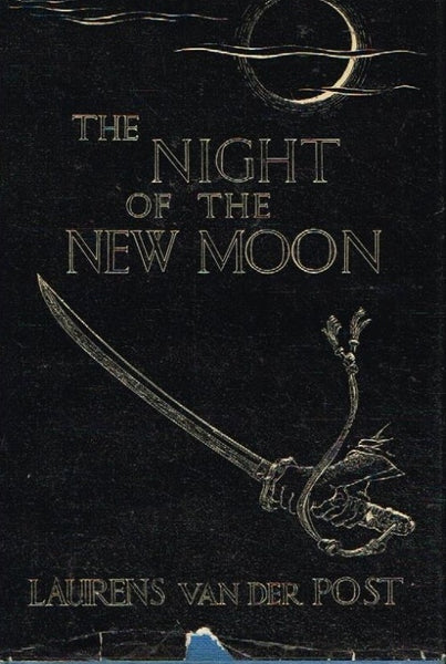 The night of the new moon Laurens van der Post (1st edition 1970)
