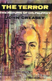 The terror John Creasey (1st edition 1962)