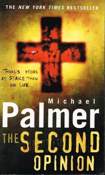 The second opinion Michael Palmer