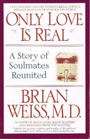 Only love is real Brian Weiss