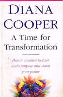 A time for transformation Diana Cooper