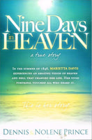 Nine days in Heaven Dennis & Nolene Prince