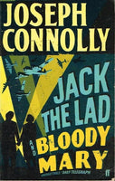 Jack the lad and bloody Mary Joseph Connolly
