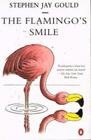 The flamingo's smile Stephen Jay Gould
