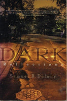 Dark reflections Samuel R Delany