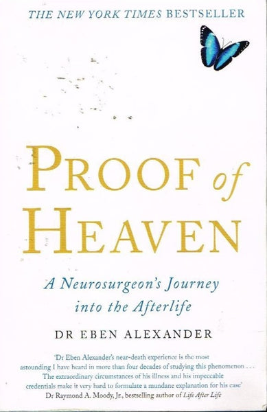 Proof of heaven Dr Eben Alexander