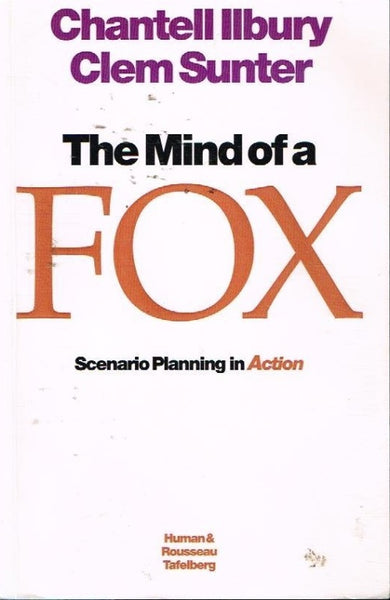 The mind of a fox Chantell Illbury Clem Sunter