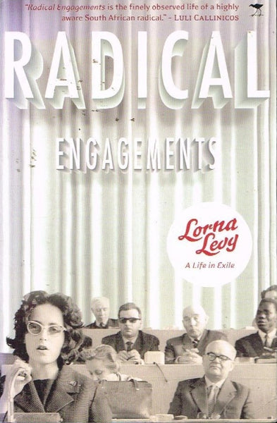 Radical engagements Lorna Levy