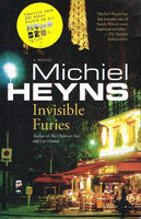 Invisible furies Michiel Heyns