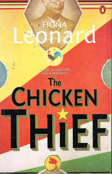 The chicken thief Fiona Leonard