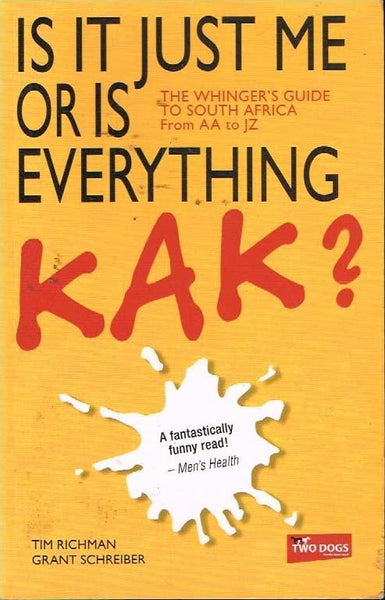 Is it just me or is everything kak ? Tim Richman Grant Schreiber