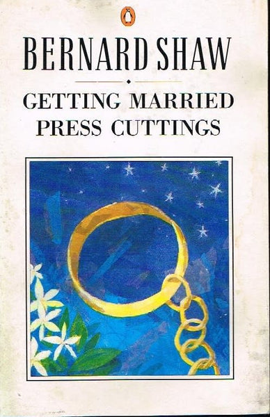 Getting married press cuttings Bernard Shaw