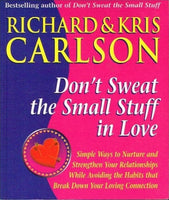Don't sweat the small stuff in love Richard & Chris Carlson