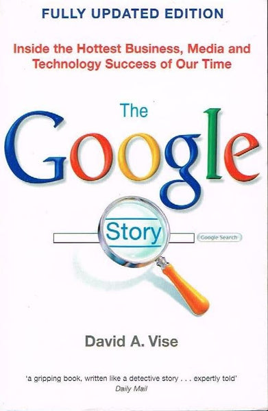 The Google story David A Vise