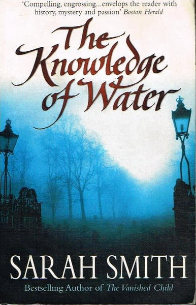 The knowledge of water Sarah Smith