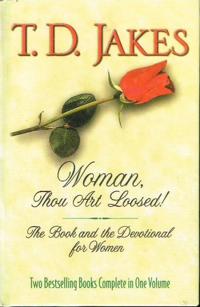 Woman thou art loosed the book and the devotional for women two bestselling books T D Jakes