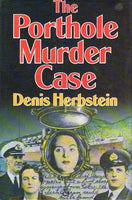 The porthole murder case Denis Herbstein