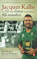 Jacques Kallis and 12 other great South African all-rounders Ali Bacher David Williams