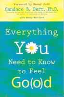Everything you need to feel Go(o)d Candace B Pert