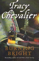Burning bright Tracy Chevalier