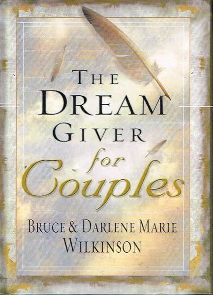 The dream giver for couples Bruce & Darlene Marie Wilkinson