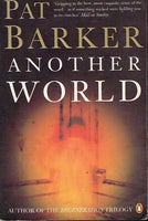 Another world Pat Barker